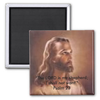 "Jesusjpg, ""The LORD is my shepherd; I shall not... Square Magnet"
