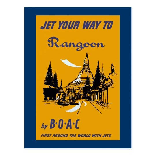 Jet Your Way to Rangoon Postcard
