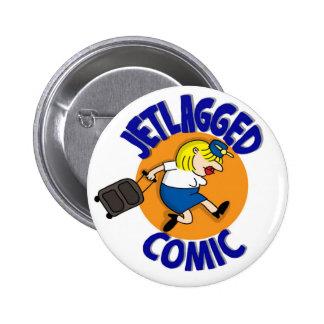 Jetlagged Comic Button! 2 Inch Round Button