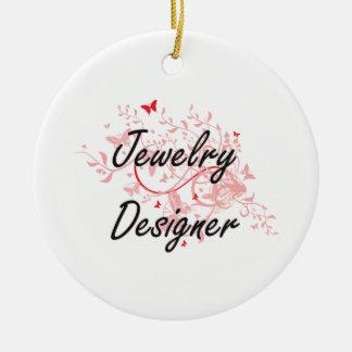 Jewelry Designer Artistic Job Design with Butterfl Round Ceramic Ornament