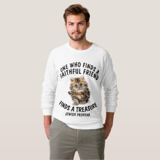 Jewish Cat T-shirts, Faithful friend a treasure Sweatshirt