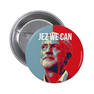 #JezWeCan - Jeremy Corbyn 4 PM badge 2 Inch Round Button