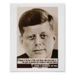 JFK 'Change is the law of life' quote poster
