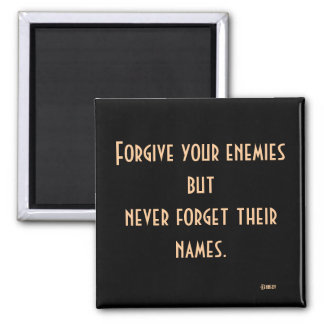 JFK Enemies Quote Magnet