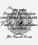 JFK on Peaceful or Violent Revolution Tee Shirt
