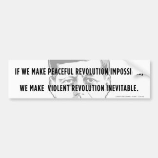 JFK Peaceful Revolution Quote Bumper Sticker