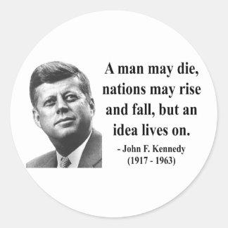 JFK Quote 4b Round Sticker