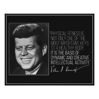 JFK quote on Fitness poster