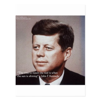 JFK Repair The Roof Famous Quote Postcard