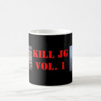 jg fur, jg vote for me, KILL JGVOL. 1 Classic White Coffee Mug