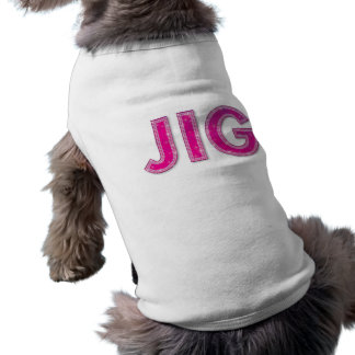 Jig Pet T-Shirt