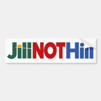 Jill NOT Hill Bumper Sticker