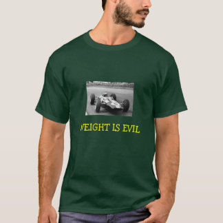 Jimmy Clark, WEIGHT IS EVIL T-Shirt
