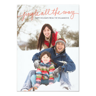 Jingle All The Way Hand Lettered Photo Card