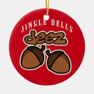 Jingle Bells Deez Nuts Round Ceramic Ornament
