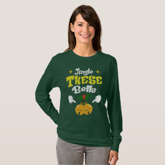 Jingle These Bells Funny Christmas T-Shirt