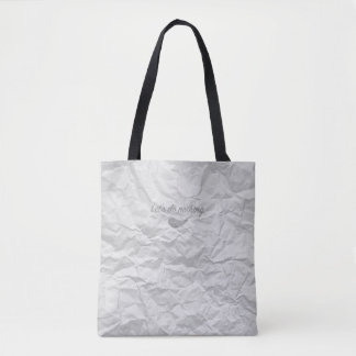 Jitaku Let's Do Nothing White Wrinkled Tote Bag