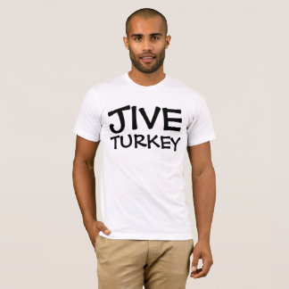 JIVE TURKEY Vintage Retro T-shirts