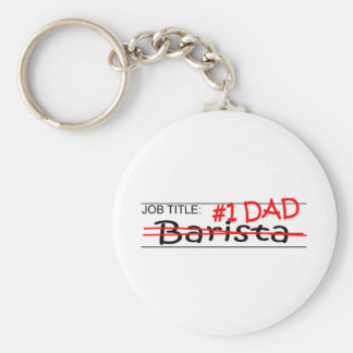 Job Dad Barista Basic Round Button Keychain