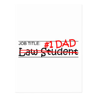 Job Dad Law Student Postcard