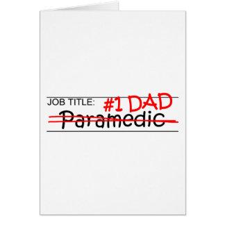 Job Dad Paramedic Greeting Card