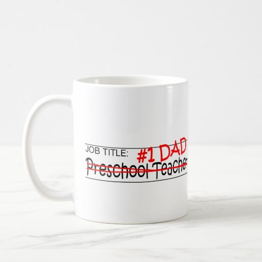 Job Dad Preschool Teacher Mugs