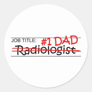 Job Dad Radiologist Round Sticker