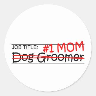 Job Mom Dog Groomer Stickers