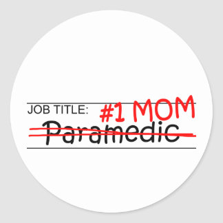 Job Mom Paramedic Round Stickers