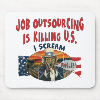 Job Outsourcing is Killing U.S Mouse Pad
