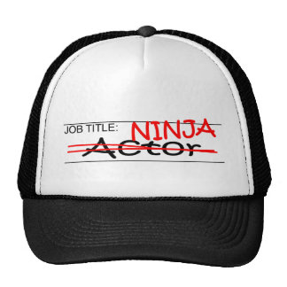 Job Title Ninja Actor Hat