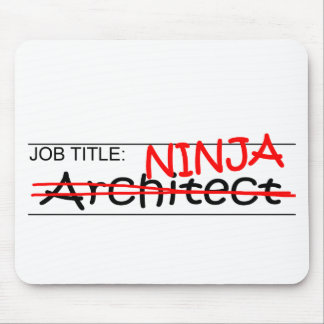 Job Title Ninja Architect Mouse Pad