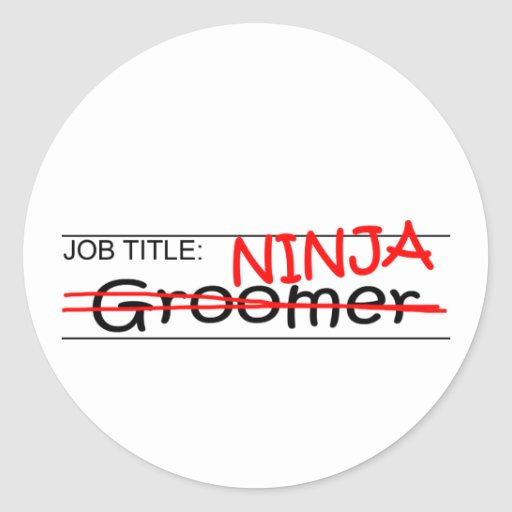 Job Title Ninja - Groomer Sticker