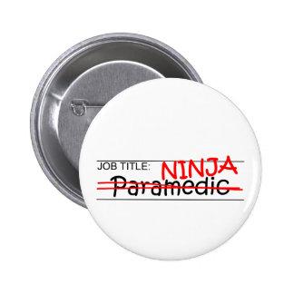 Job Title Ninja - Paramedic Pins