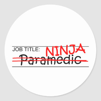 Job Title Ninja - Paramedic Round Sticker