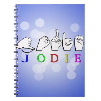 JODIE  NAME SIGN ASL FINGERSPELLED NOTEBOOK
