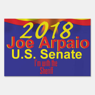 Joe ARPAIO AZ 2018 Sign