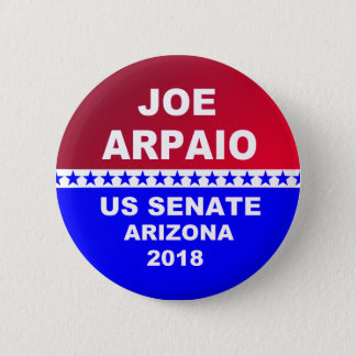 Joe Arpaio US Senate 2018 Arizona 2 Inch Round Button