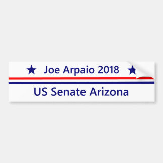 Joe Arpaio US Senate 2018 Arizona Bumper Sticker