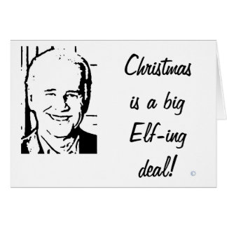 Joe Biden Christmas is a Big Elfing Deal Card