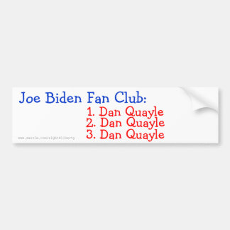 Joe Biden Fan Club: Bumper Sticker