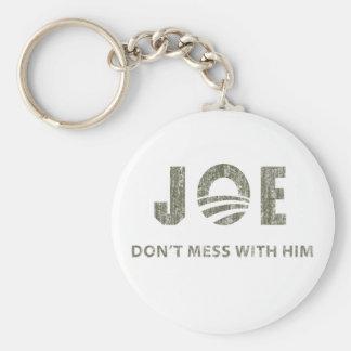 Joe Biden - Nobody Messes With Him Keychain