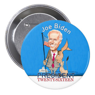 Joe Biden President Twenty-Sixteen 3 Inch Round Button