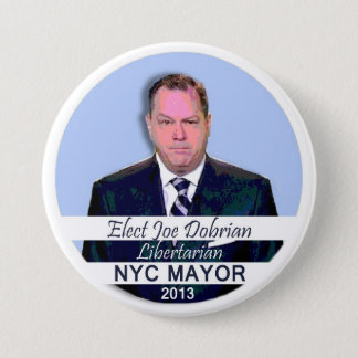 Joe Dobrian for NYC Mayor 2013 3 Inch Round Button
