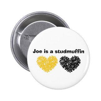 Joe is a studmuffin 2 inch round button