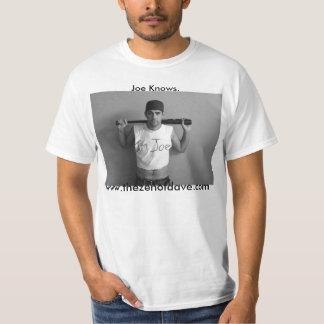 Joe Knows. T-Shirt