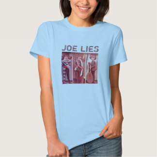 Joe Lies Logo, JOE LIES T Shirts