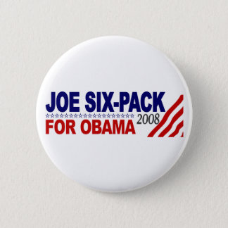 Joe Six-Pack for Obama 2008 2 Inch Round Button
