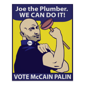 Joe the Plumber, we can do it. Poster