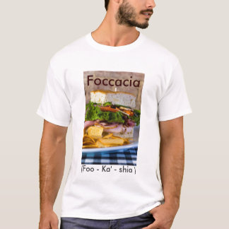 Joel Cookston's photos 037, Foccacia, (Foo... T-Shirt